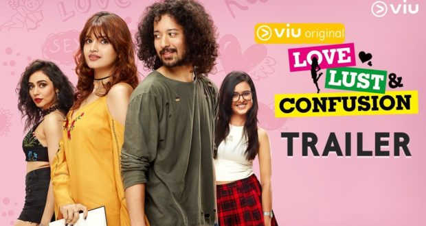 Web Series 'Love, Lust and Confusion' on VIU – Wiki Plot, Story